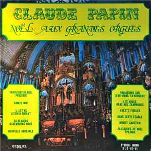 Claude Papin - Noel Aux Grandes Orgues download flac