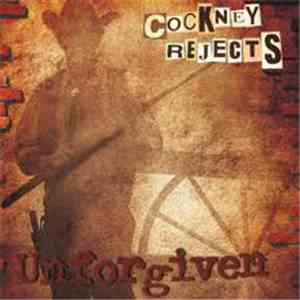 Cockney Rejects - Unforgiven download flac