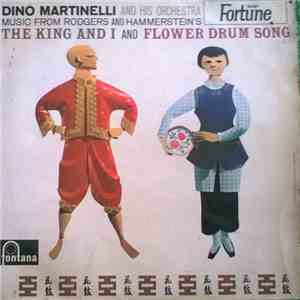 Dino Martinelli And His Orchestra - Music From Rodgers and Hammerstein's The King and I and Flower Drum Song download flac
