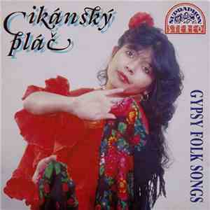 Various - Cikánský Plač / Gypsy Folk Songs download flac
