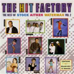 Various - The Hit Factory 2 - The Best Of Stock Aitken Waterman download flac