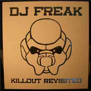 DJ Freak - Killout Revisited download flac