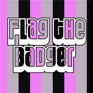 Flag The Badger - Tell Me download flac