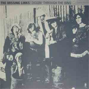 The Missing Links - Diggin' Through The Bins download flac