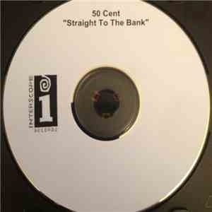 50 Cent - Straight To The Bank download flac