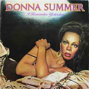Donna Summer - I Remember Yesterday download flac