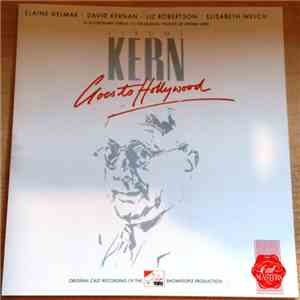 Elaine Delmar . David Kernan . Liz Robertson . Elisabeth Welch - Jerome Kern Goes To Hollywood download flac