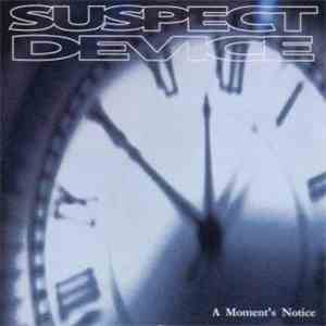 Suspect Device  - A Moment's Notice download flac