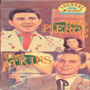 Webb Pierce & Chet Atkins - Country Music Classics download flac