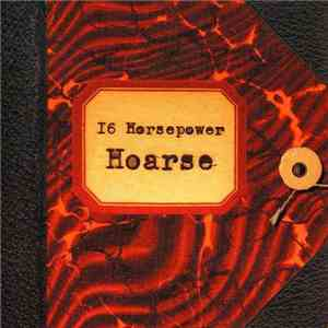 16 Horsepower - Hoarse download flac