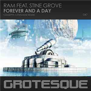 RAM Feat. Stine Grove - Forever And A Day (Giuseppe Ottaviani Remix) download flac