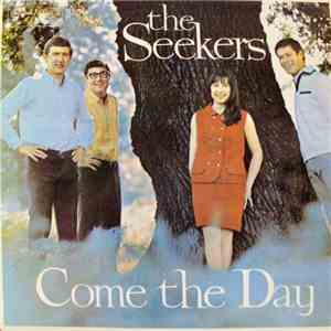 The Seekers - Come The Day download flac