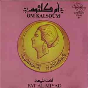 أم كلثوم = Om Kalsoum - فات الميعاد = Fat Al Miyad download flac