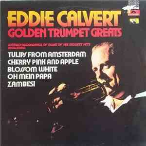 Eddie Calvert - Golden Trumpet Greats download flac