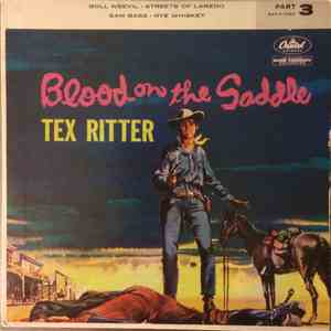 Tex Ritter - Blood On The Saddle Part 3 download flac