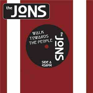 The Jons  - Walk Towards The People download flac