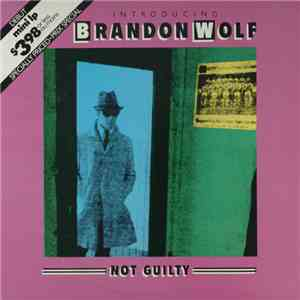 Brandon Wolf - Not Guilty - Introducing download flac