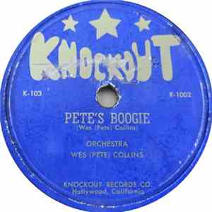 Orchestra Wes (Pete) Collins / Orchestra Wes (Pete) Collins Vocal By Harold Grant - Pete's Boogie / Jealous Blues download flac