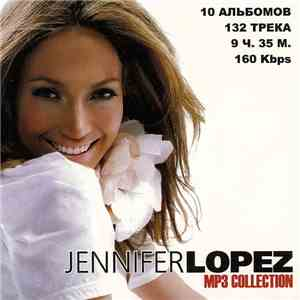 Jennifer Lopez - MP3 Collection download flac