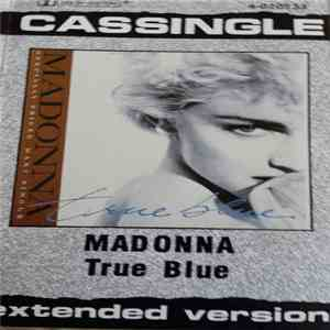 Madonna - True Blue (Extended Version) download flac