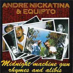 Andre Nickatina & Equipto - Midnight Machine Gun Rhymes And Alibis download flac