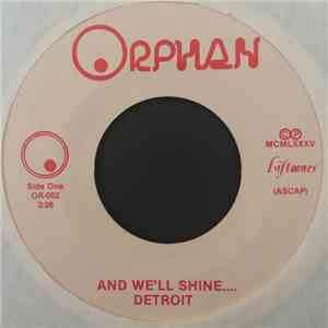 Detoit - And We'll Shine.... / We'll Shine (Instrumental) download flac
