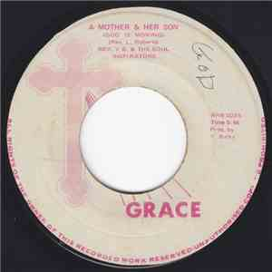 Rev. V. B. & Choir & Soul Inspirators / Sister Jackson - A Mother And Her Son (God Is Moving) / When This Life On Earth Is Ended download flac
