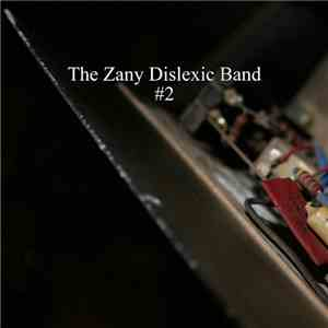The Zany Dislexic Band - #2 download flac