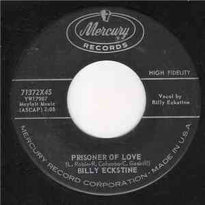 Billy Eckstine - Prisoner Of Love / Funny download flac
