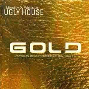 DJ Whiteside - Ugly House Vol. 10 - Gold download flac