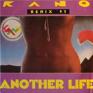 Kano - Another Life (Remix '91) download flac