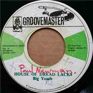 Big Youth / The Groove Master - House Of Dread Lacks / Tangle Lacks download flac