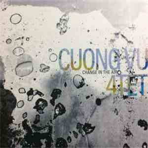 Cuong Vu 4-tet - Change In The Air download flac