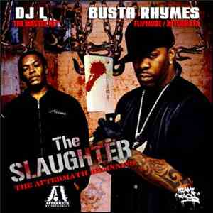 DJ L  & Busta Rhymes - The Slaughter - The Aftermath Beginning download flac