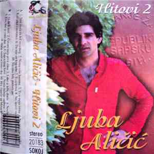 Ljuba Aličić - Hitovi 2 download flac