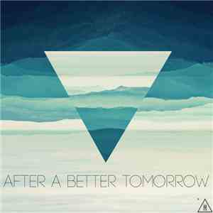 M3t4rt - After A Better Tomorrow EP download flac