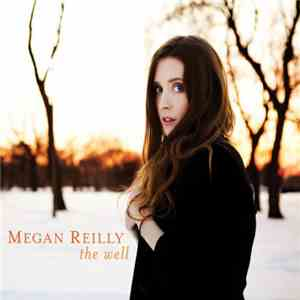 Megan Reilly - The Well download flac