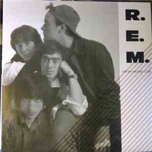 R.E.M. - Live In Chicago 7/7/84 download flac