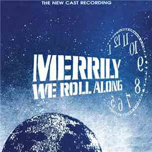 Various, Stephen Sondheim - Merrily We Roll Along (The New Cast Recording) [1994 Off-Broadway Cast] download flac