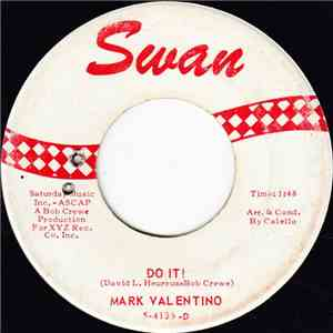 Mark Valentino - Do It! / Hey! You're Lookin' Good download flac