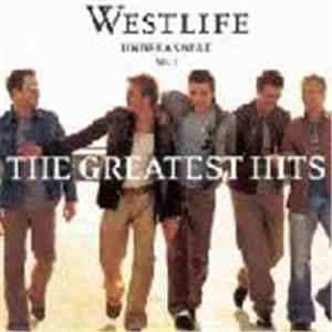 Westlife - Unbreakable - The Greatest Hits Vol. 1 download flac