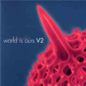 Cause And Effect - World Is Ours V2 download flac
