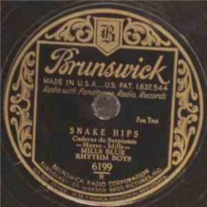 Mills Blue Rhythm Boys - Snake Hips / Ev'ry Time I Look At You download flac