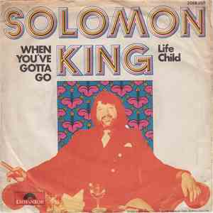 Solomon King - When You've Gotta Go download flac