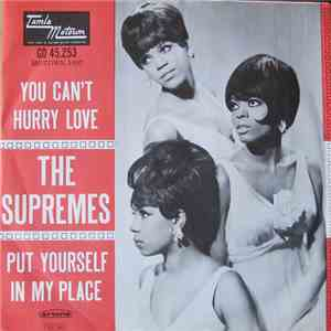 The Supremes - You Can't Hurry Love / Put Yourself In My Place download flac