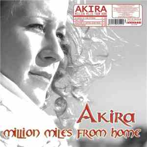Akira  - Million Miles From Home download flac
