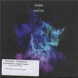 Bayonne - Primitives download flac