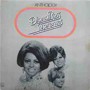 Diana Ross And The Supremes - Anthology download flac