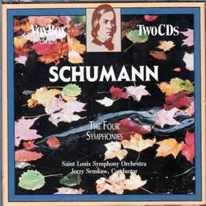 Schumann, Saint Louis Symphony Orchestra, Jerzy Semkow - The Four Symphonies download flac