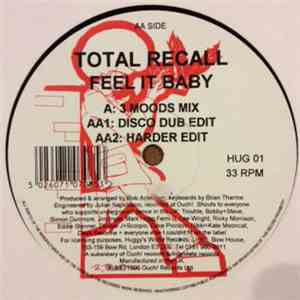 Total Recall  - Feel It Baby download flac